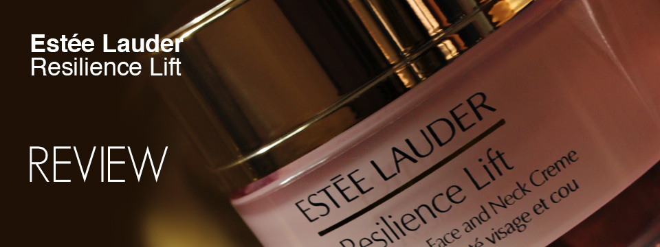 Estée Lauder Resilience Lift review