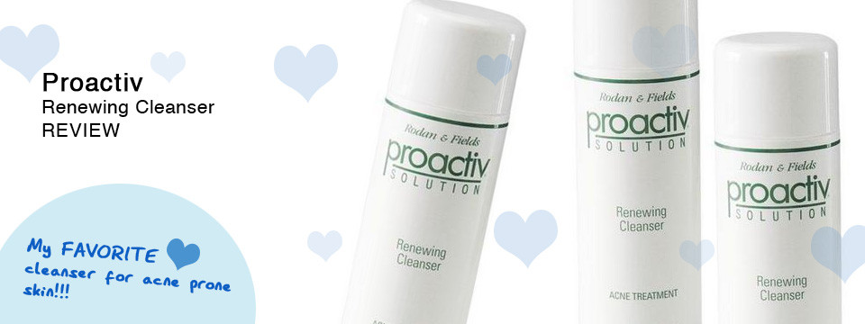 Proactiv Renewing Cleanser Review – Acne Skin Care
