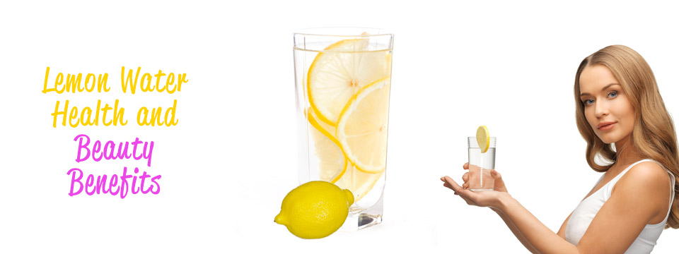 Best Benefits Of Lemon Water For Skin, Hair And Health