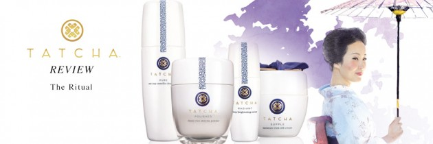 Tatcha Skin Care Review – The Ritual for Normal / Combination Skin