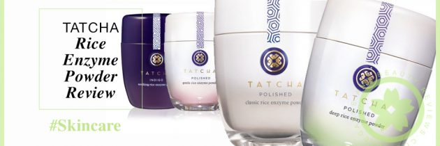 Tatcha Rice Enzyme Powder Review