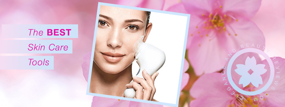 Skin Care Tools Every Woman Should Own