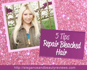How to Repair Bleached Hair